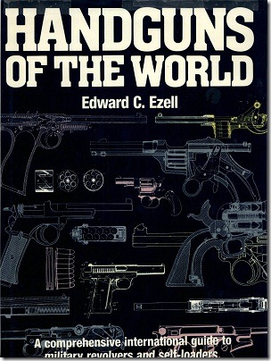 Handguns of the World  Edward C. Ezell